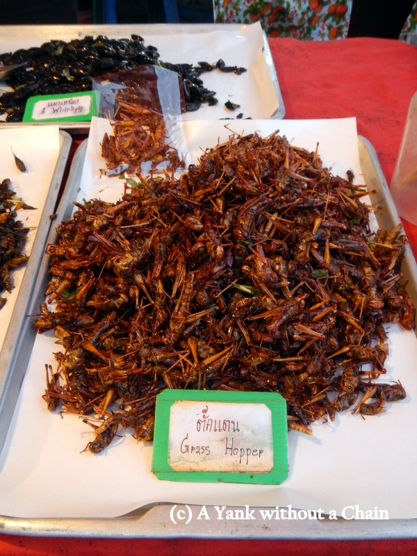 I passed on trying the grass hoppers at the street market!